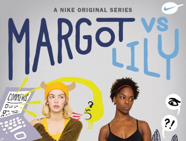 """""""Margot contra Lily"""", la web serie de Nike Women"""