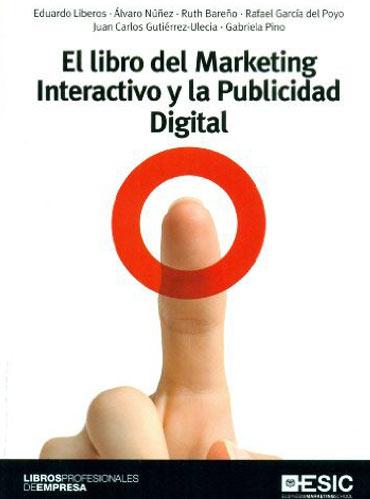 Libros de publicidad: El libro del Marketing Interactivo y la Publicidad-Digital