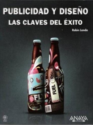 Libros de publicidad: PUBLICIDAD Y DISEÑO LAS CLAVES DEL EXITO